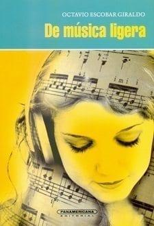 De-Musica-Ligera-octavio-escobar
