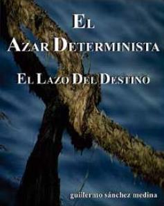 El Azar Determinista