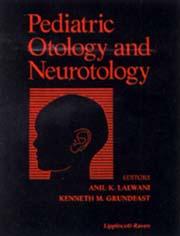 Pediatric Otology and Neurotology