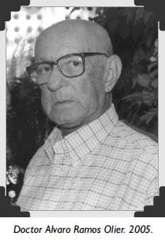 Doctor Alvaro Ramos Olier. 2005