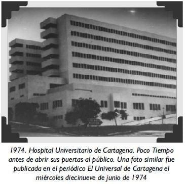 1974. Hospital Universitario de Cartagena