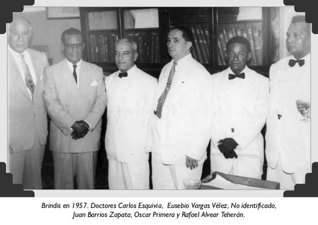 Brindis en 1957. Doctores Carlos Esquivia