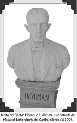 Busto del Doctor Henrique L. Román