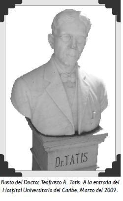 Busto del Doctor Teofrasto A. Tatis