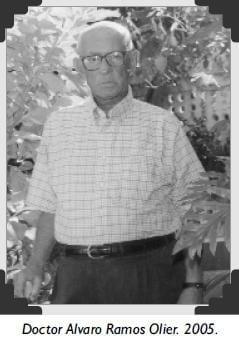 Doctor Alvaro Ramos Olier. 2005.