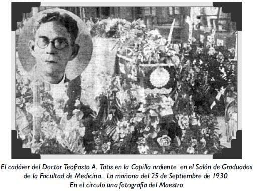 El cadáver del Doctor Teofrasto A. Tatis en la Capilla ardiente
