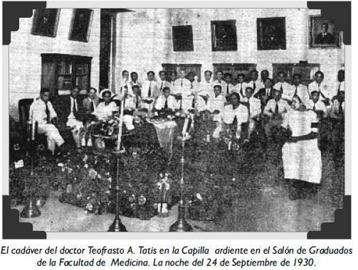 El cadáver del doctor Teofrasto A. Tatis en la Capilla