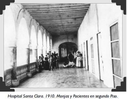 Hospital Santa Clara. 1910. Monjas y Pacientes