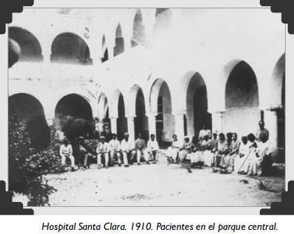 Hospital Santa Clara. 1910