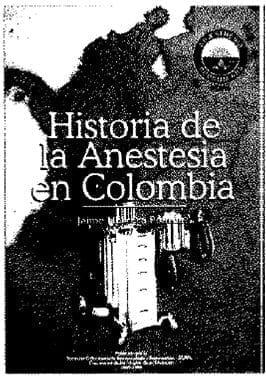 Historia de la Anestesia en Colombia