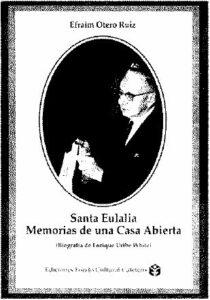 Santa Eulalia. Memorias de una Casa Abierta