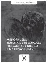 Menopausia, Terapia de Reemplazo Hormonal y Riesgo Cardiovascular