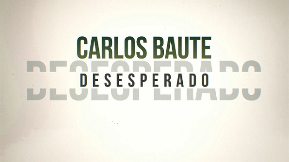 Desesperado - Carlos Baute